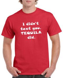 a5d91e7b7 La foto se está cargando Yo-no-texto-que-tequila-hizo-Camiseta-Borracho-