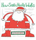 How Santa Really Works by Alan Snow (Hardback, 2004)