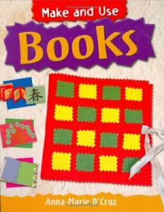 Books-Make-and-Use-By-Anna-Marie-D-039-Cruz
