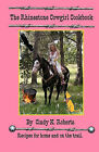 The Rhinestone Cowgirl Cookbook: Recipes for Home and on the Trail by Cindy K Roberts (Paperback / softback, 2010)