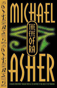 """VERY GOOD"" The Eye of Ra, Asher, Michael, Book"