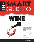 Smart Guide to Wine - Second Ediiton by Philip Seldon (Paperback / softback, 2014)