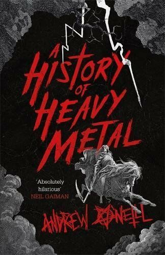 A History of Heavy Metal, O'Neill, Andrew, New