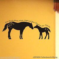 Wandtattoo Das Glück dieser Erde liegt auf dem Rücken der Pferde Z188 - 80x34cm