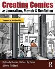 Creating Comics as Journalism, Memoir and Nonfiction by David Stoddard, Michael Ray Taylor, Randy Duncan (Paperback, 2016)