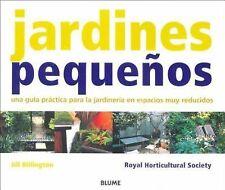 Jardines pequeños: Una guía práctica para la jardinería en espacios-ExLibrary