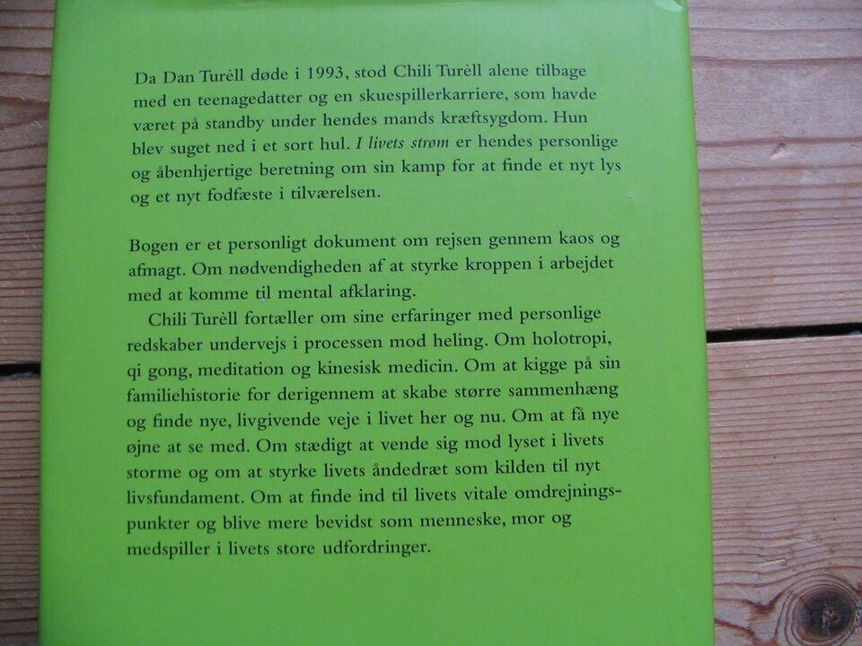 I livets strøm, Chili Turèll, genre: biografi