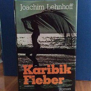 Joachim Lehnhoff, Karibik-Fieber, Roman - Wiesensteig, Deutschland - Joachim Lehnhoff, Karibik-Fieber, Roman - Wiesensteig, Deutschland