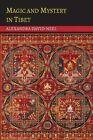 Magic and Mystery in Tibet by Alexandra David-Neel (Paperback / softback, 2014)