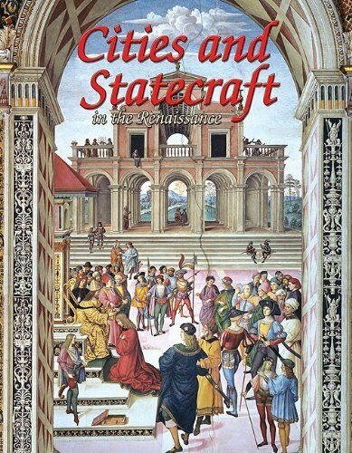 Cities and Statecraft in the Renaissance (Renaissance World) - NEW - PAPERBACK