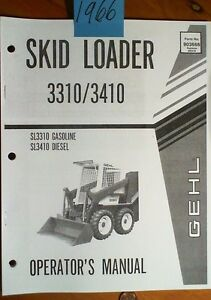 gehl 3310 3410 skid loader sl3310 gasoline sl3410 diesel owner rh ebay com gehl skid steer owners manual Cat 262C Skid Steer Operator Manual