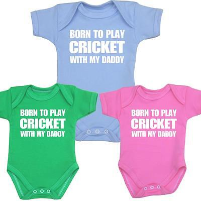 1 Born to Play Cricket with my Daddy Baby Clothes Bodysuit Vest NB-12 mth