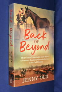 BACK-OF-BEYOND-Jenny-Old-GULF-OF-CARPENTARIA-CATTLE-STATION-MEMOIR-Book