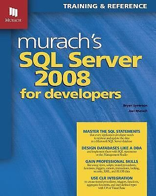 Murach's SQL Server 2008 for Developers (Murach: Training & Reference) by Bryan