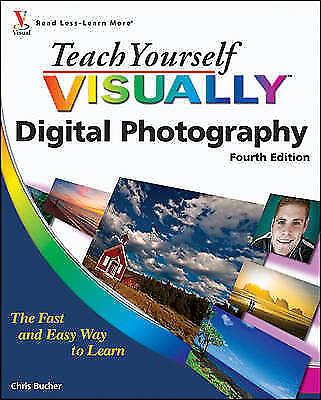 1 of 1 - Bucher, Chris, Teach Yourself Visually Digital Photography (Teach Yourself VISUA