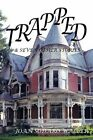 Trapped!: And Seven Other Stories by Joan Sodaro Waller (Paperback / softback, 2014)