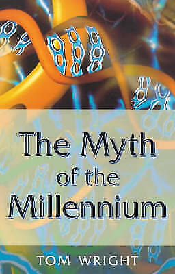 Myth of the Millennium, The, Wright, Tom, Very Good Book