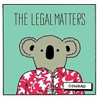 Conrad [10/28] * by The Legal Matters (Vinyl, Oct-2016, Omnivore)