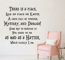 Alice In Wonderland There Is Place Quote Mad Hatter Wall Art Vinyl Decal Sticker