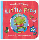 Little Frog by Little Tiger Press Group (Novelty book, 2011)