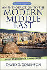 An Introduction to the Modern Middle East: History, Religion, Political Economy, Politics by David S. Sorenson (Paperback, 2014)