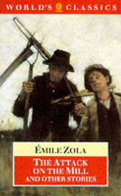 1 of 1 - The Attack on the Mill and Other Stories (World's Classics), Zola, Emile, Very G