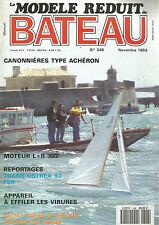 MODELE REDUIT DE BATEAU N°348 CANONNIERES TYPE ACHERON / MOTEUR L+R 302