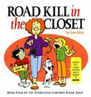 Road Kill in The Closet 9780967410234 by Jan Eliot Paperback