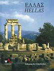 Hellas. Texte und Übungen von Stephan Brenner, Rüdiger Hobohm, Hermann Hofmann, Jörg Eyrainer und Manfred Bissinger (1998, Gebundene Ausgabe)