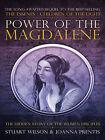 Power of Magdalene: The Hidden Story of the Women Disciples by Joanna Prentis, Stuart Wilson (Paperback, 2008)