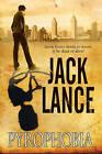 Pyrophobia: A Thriller by Jack Lance (Hardback, 2015)