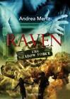 Raven von Andrea Mertz (2013, Kunststoffeinband)
