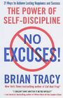 No Excuses: The Power of Self-Discipline by Brian Tracy (Paperback, 2011)