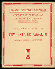 KLINGER FED. MAXIM TEMPESTA ED ASSALTO UTET 1934 GRANDI SCRITTORI STRANIERI 44