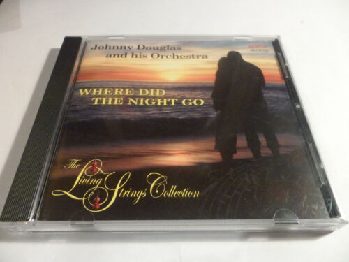 1 of 1 - Johnny Douglas - Where Did The Night Go (The Living Strings Collection, 2008)