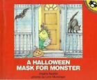 A Halloween Mask for Monster by Virginia Mueller (1986, Hardcover)