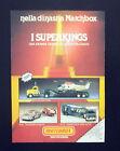 F187 - Advertising Pubblicità - 1982 - I SUPERKINGS MATCHBOX