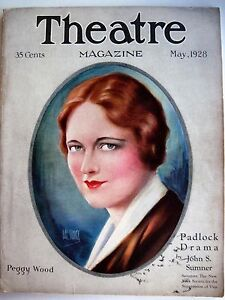 "n * Trustful Vintage May1928 ""theatre Magazine"" W/ Peggy Wood Pictured By Hal Phyfe"