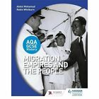 AQA GCSE History: Migration, Empires and the People by Robin Whitburn, Abdul Mohamud (Paperback, 2016)