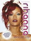 Rihanna Annual: Spend a Whole Year with Princess RiRi: 2012 by Posy Edwards (Hardback, 2011)