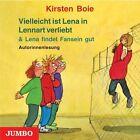 Vielleicht ist Lena in Lennart verliebt / Lena findet Fansein gut von Kirsten Boie (2008)