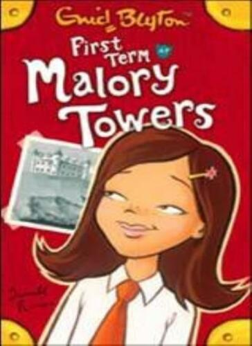 1 of 1 - First Term at Malory Towers By Enid Blyton. 9781405224031