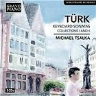 Daniel Gottlob Turk - Daniel Gottlob Türk: Keyboard Sonatas, Collections 1 & 2 (2012)