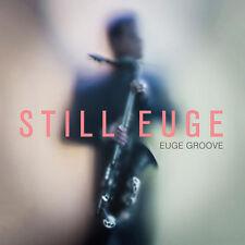 Euge Groove - Still Euge [New CD]