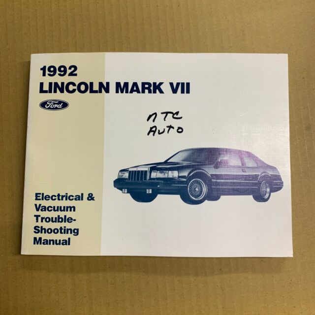1992 Ford Lincoln Mark Vii Electrical Wiring  U0026 Vacuum Diagram Service Manual Oem
