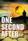 One Second After by Dr William R Forstchen (CD-Audio, 2009)