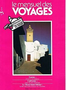 Intelligent Le Mensuel Des Voyages N°3 Avr 1981: Tunisie Californie Mont St Michel