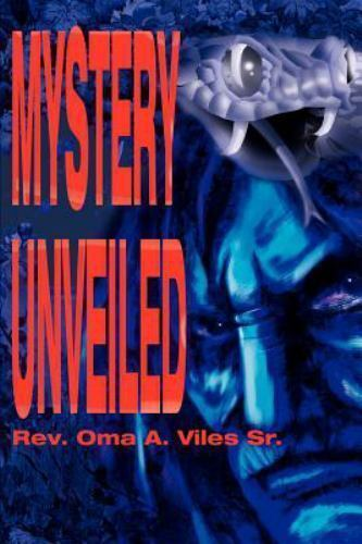 Mystery Unveiled by Oma Viles (2001, Paperback)