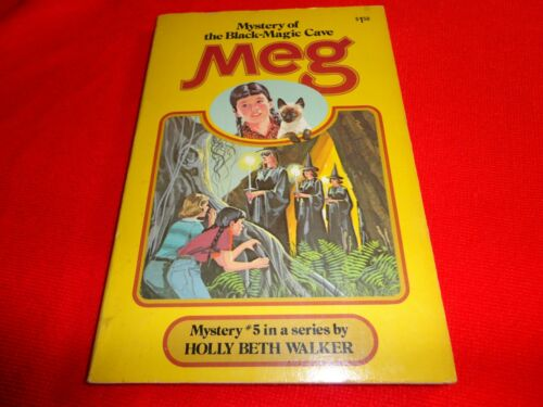 MEG & THE MYSTERY OF THE BLACKMAGIC CAVE by HOLLY BETH WALKER 1978 Book #5 ^