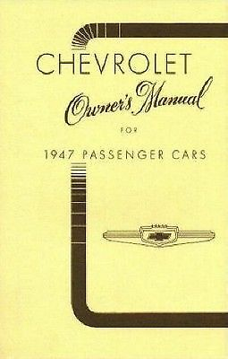 1947 CHEVROLET OWNERS MANUAL FOR GLOVE BOX  FLEETLINE DELUXE  ALL MODELS